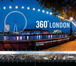 360 London: The Greatest Sites of the World's Greatest City in 360
