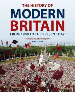 History of Modern Britain: From 1900 to the Present Day