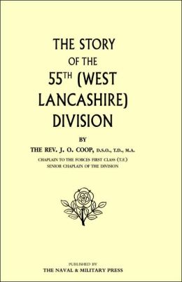 Story Of The 55th (West Lancashire) Division