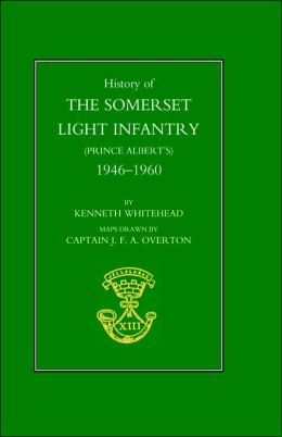 History Of The Somerset Light Infantry (Prince Albert's)