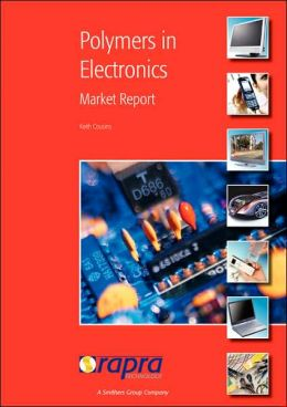 Polymers in Electronics: Market Report
