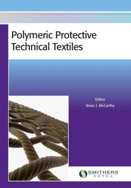 Polymeric Protective Technical Textiles