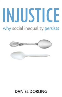 Injustice the Transformation of Social Inequalities