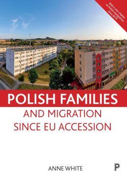 Polish families and migration since EU accession