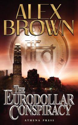The Eurodollar Conspiracy