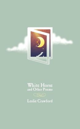 White Horse And Other Poems