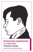Book Cover Image. Title: Seven Dada Manifestos and Lampisteries, Author: Tristan Tzara