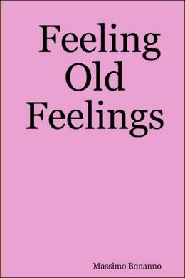 Feeling Old Feelings