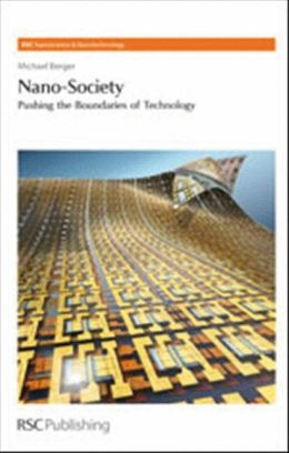Nano-Society: Pushing the Boundaries of Technology