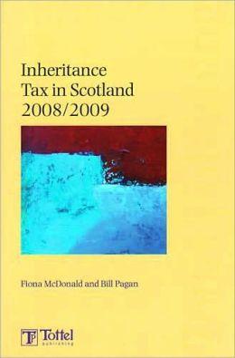 Inheritance Tax in Scotland 2008-2009