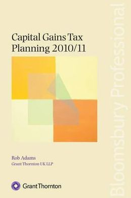 Capital Gains Tax Planning 2010/11