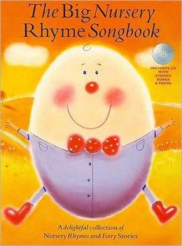 The Big Nursery Rhyme Songbook