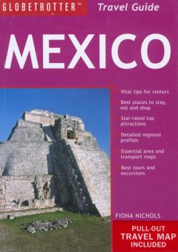 Mexico Travel Pack (Globetrotter Travel Pack Series)