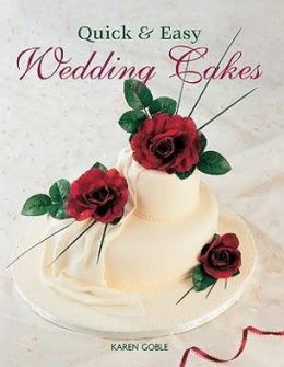 Quick & Easy Wedding Cakes