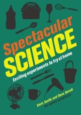 Spectacular Science: Exciting Experiments to Try at Home
