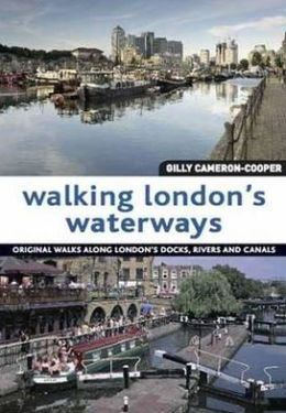 Walking London's Waterways