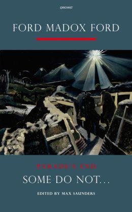 Parade's End, Volume I: Some Do Not...