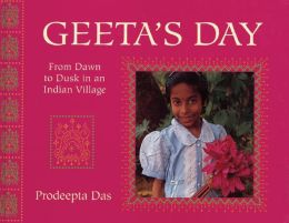 Geeta's Day: From Dawn to Dusk in an Indian Village
