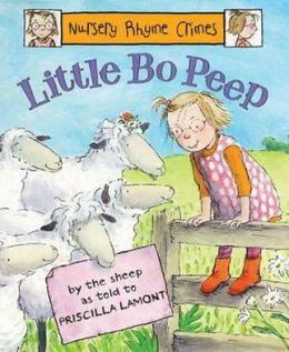 Nursery Rhyme Crimes: Little Bo Peep