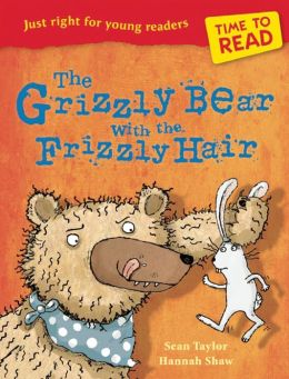 The Grizzly Bear with the Frizzly Hair