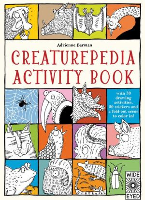 Creaturepedia Activity Pack: with 30 drawing activities, 50 stickers and a fold-out scene to color in!