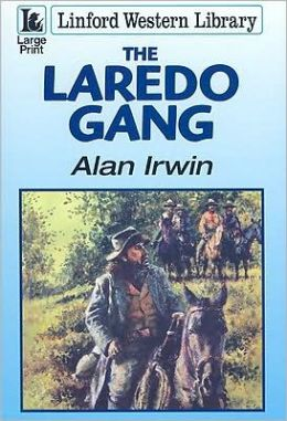 The Laredo Gang