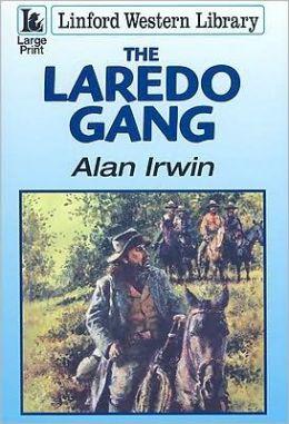 The Laredo Gang