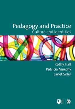 Pedagogy and Practice: Culture and Identities
