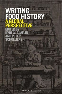 Writing Food History: A Global Perspective
