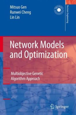 Network Models and Optimization: Multiobjective Genetic Algorithm Approach