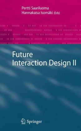 Future Interaction Design II