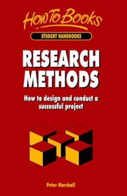 Research Methods: How to Design and Conduct a Successful Project