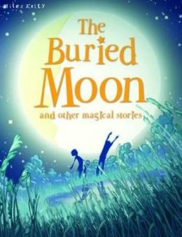 Buried Moon and Other Stories