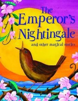 Emperor's Nightingale and Other Stories