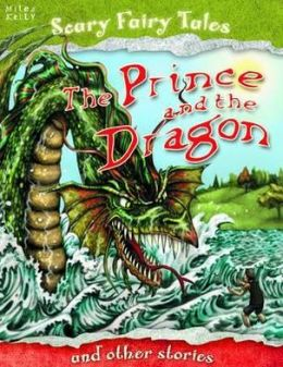 Prince and the Dragon and Other Stories
