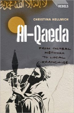 al-Qaeda: From Global Network to Local Franchise