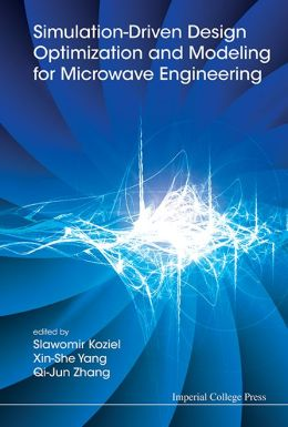 Simulation-Driven Design Optimization and Modeling for Microwave Engineering