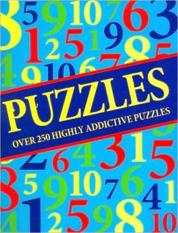 Puzzles: Over 250 Highly Addictive Puzzles
