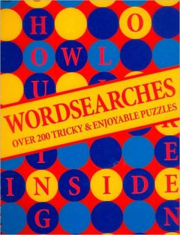 Wordsearches: Over 250 Tricky and Enjoyable Puzzles
