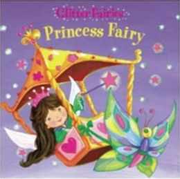 Glitter Fairies- Princess Fairy