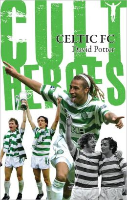 Celtic FC Cult Heroes