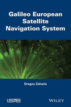 Galileo: The European Global Navigation Satellite System / Edition 1