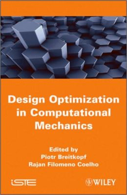 Design Optimization in Computational Mechanics