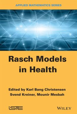 Rasch Related Models and Methods for Health Science