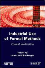 Industrial Used of Formal Method: Formal Verification