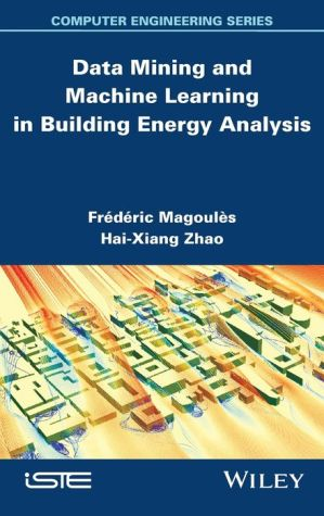 Data Mining and Machine Learning in Building Energy Analysis: Towards High Performance Computing