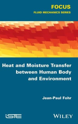 Heat and Moisture Transfer between Human Body and Environment