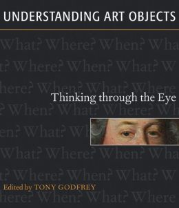 Understanding Art Objects-Thinking through the Eye