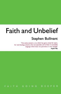 Faith and Unbelief: A Theology of Atheism