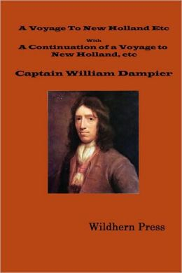 A Voyage To New Holland In 1699. With A Continuation Of A Voyage To New Holland In 1699 Etc.(1729 3rd Illustrated Edition)
